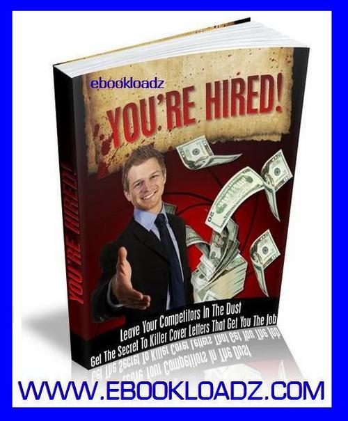 Product picture Youre Hired Ebook With MRR Find Your Dream Carreer QUICK !!