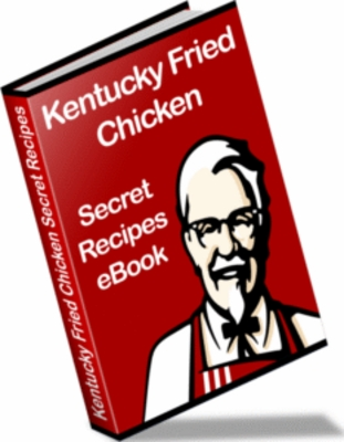 Product picture KFC - Kentucky Fried Chicken Secret Recipes Ebook + Resell Rights !