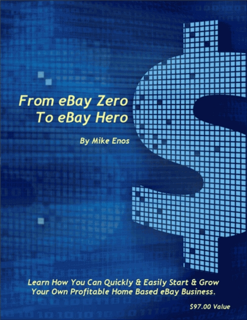 From eBay Zero To eBay Hero eBook With Resell Rights
